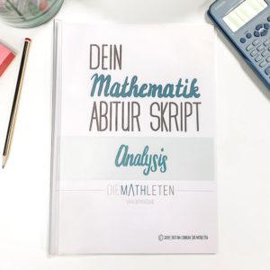 Dein Analysis Skript von DIE MATHLETEN