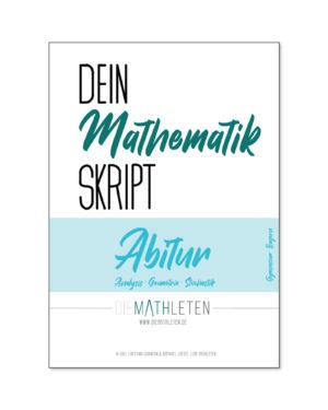 """Bald erhältlich: Erstausgabe – """"MEIN MATHEMATIK SKRIPT ABITUR (Gymnasium Hessen) – Analysis, Stochastik und Geometrie"""""""
